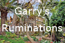 Garry's Ruminations